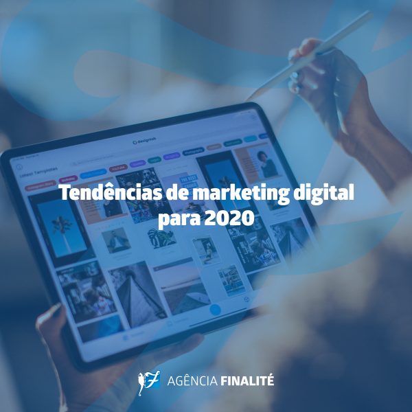 Tendências de marketing digital para 2020