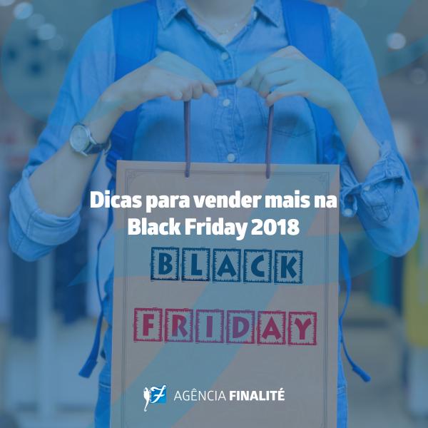Dicas para vender mais na Black Friday 2018