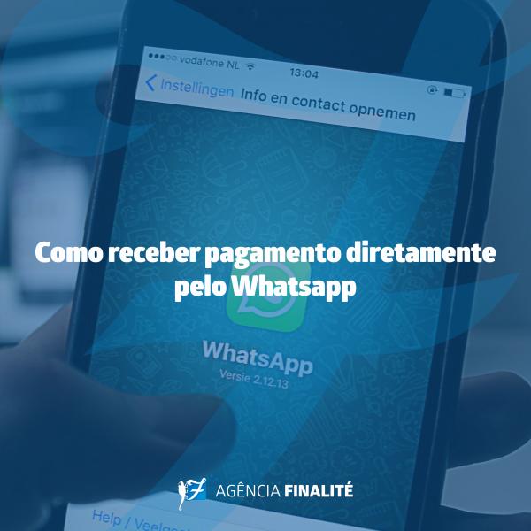 A suspensão do recebimento de pagamentos diretamente pelo WhatsApp
