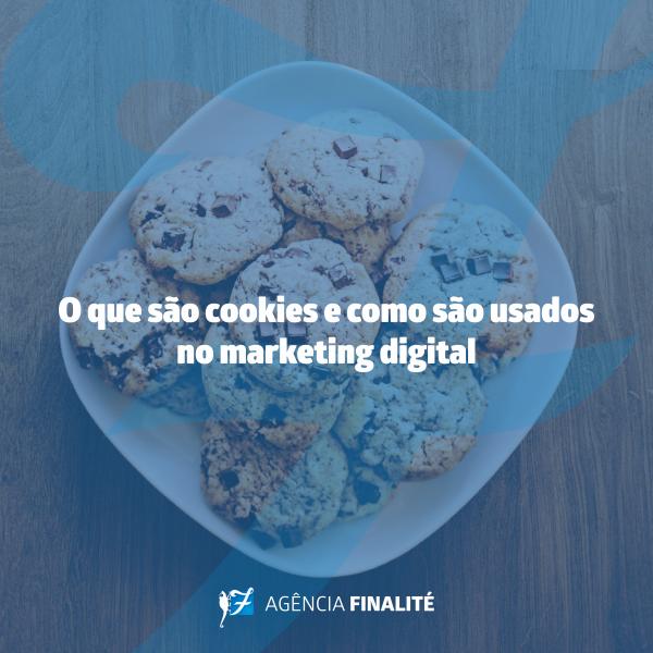 O que são cookies e como são usados no marketing digital