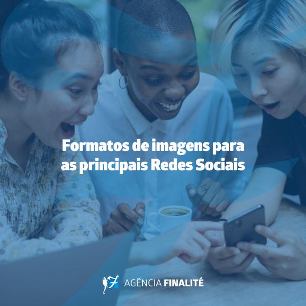 Formatos de imagens para as principais redes sociais