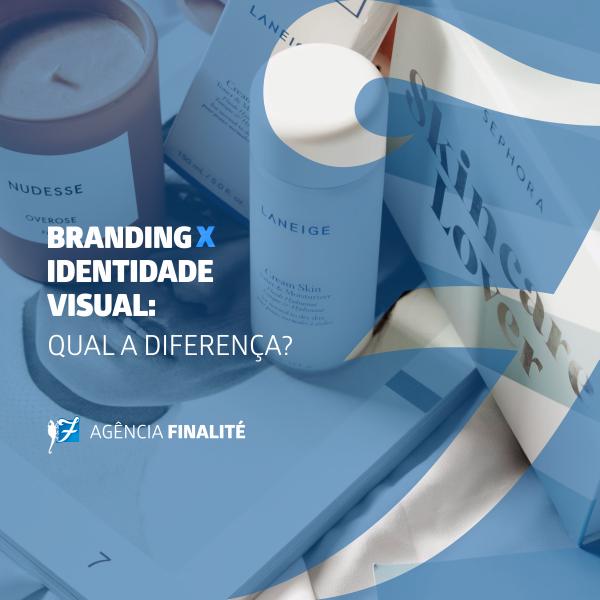 Branding x Identidade visual: qual a diferença?