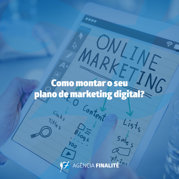 Como montar o seu plano de marketing digital?