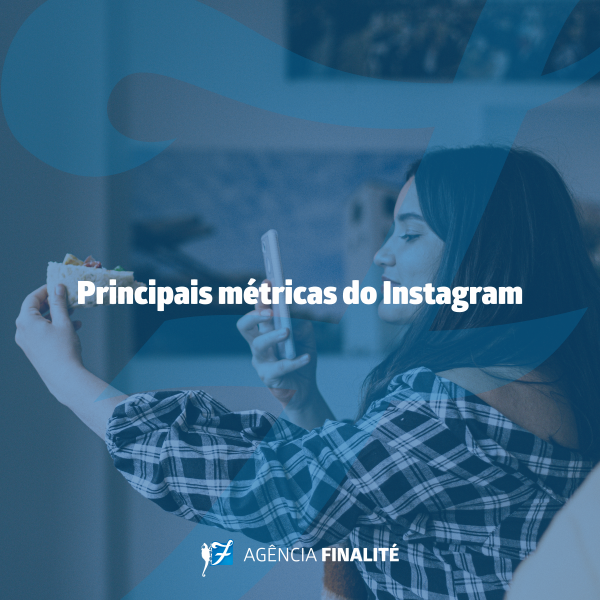 Principais métricas do Instagram