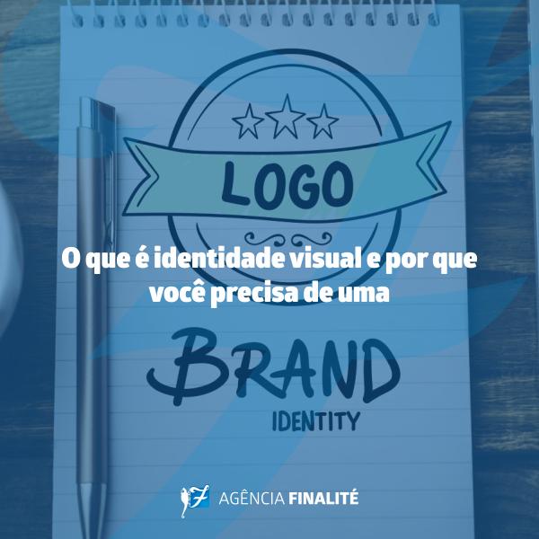 O que é identidade visual e por que você precisa de uma