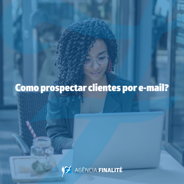 Como prospectar clientes por e-mail?