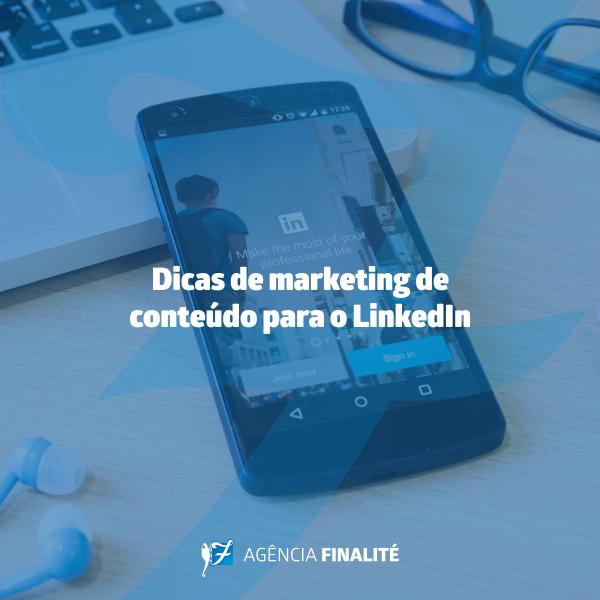 Dicas de marketing de conteúdo para o LinkedIn