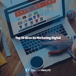 Top 10 dicas de marketing digital