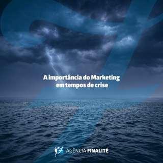 A importância do Marketing em tempos de crise