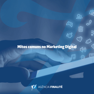 Mitos comuns no marketing digital