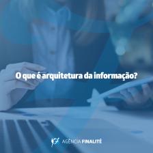O que é arquitetura da informação?
