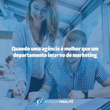 Quando uma agência é melhor que um departamento interno de marketing?
