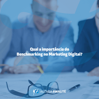 Qual a importância do benchmarking no marketing digital?