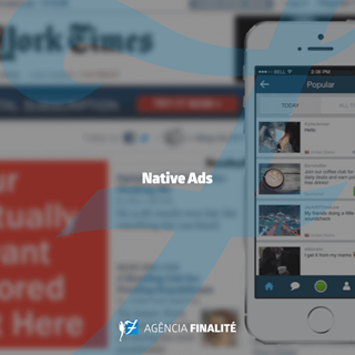 Native Ads: qual é o conceito e como tem revolucionado a prática da propaganda