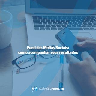 O funil das mídias sociais: como acompanhar seus resultados