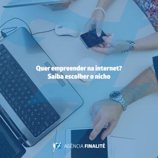 Quer empreender na internet? Saiba escolher o nicho