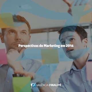 Perspectivas do marketing em 2016