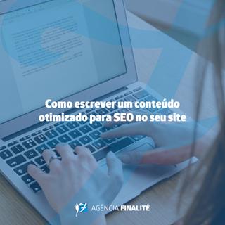 Como escrever um conteúdo otimizado para SEO no seu site